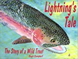 Lightning's Tale: The Story of a Wild Trout