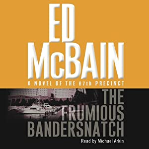 Frumious Bandersnatch: A Novel of the 87th Precinct | [Ed McBain]
