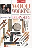 Woodworking for Beginners: What Every First Time Woodworker Needs to Know (0004140524) by Jackson, Albert