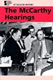 At Issue in History - The McCarthy Hearings (paperback edition)
