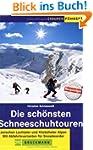 Die sch�nsten Schneeschuhtouren: Zwis...