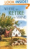 Where to Retire in Maine