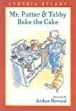 Mr. Putter and Tabby Bake the Cake (Mr. Putter and Tabby)