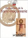 echange, troc Daniel Ligou, Georges Alquier, Robert Amadou, Paul Anxionnaz, Collectif - Dictionnaire de la franc-maçonnerie