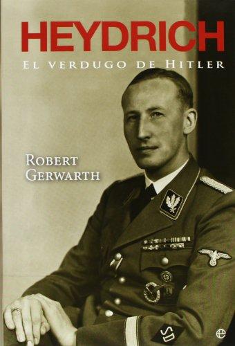 Heydrich, El Verdugo De Hitler