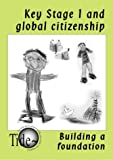Key Stage 1 and Global Citizenship: Building a Foundation
