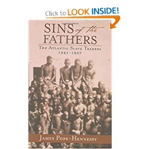Sins of the Fathers: The Atlantic Slave Traders 1441-1807 online