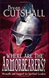 img - for Where Are the Armorbearers? Strength and Support for Spiritual Leaders book / textbook / text book