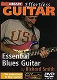 echange, troc Effortless Guitar: Essential Blues Guitar [Import anglais]