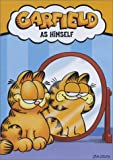 Garfield: As Himself (Garfield on the Town / Garfield Gets a Life / Here Comes Garfield)