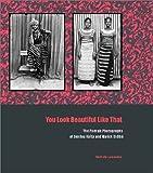 You Look Beautiful Like That: The Portrait Photographs of Seydou Keita and Malick Sidibe