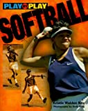 img - for Softball (Play-By-Play) book / textbook / text book