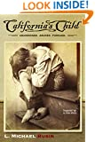 California's Child: Inspired by a True Story