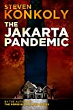The Jakarta Pandemic: Prequel to The Perseid Collapse Post Apocalyptic Series