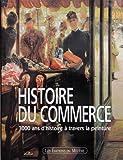 echange, troc Patrice de Moncan - Commerçants et commerce, 2000 ans d'histoire par la peinture