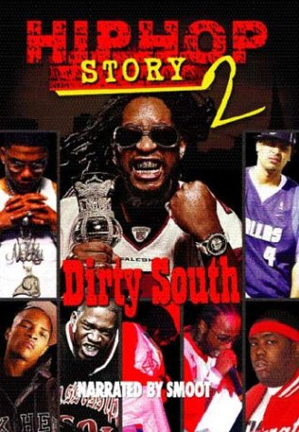 Hip Hop Story 2 - Dirty South