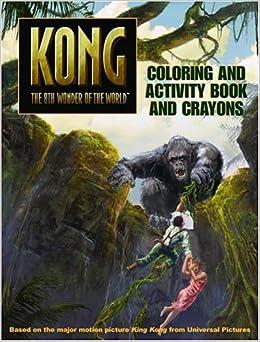 King Kong: Coloring and Activity Book and Crayons: Sadie