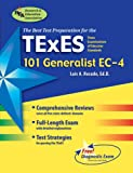 img - for TExES 101 Generalist EC-4 (REA) - The Best Teachers' Test Prep (TExES Teacher Certification Test Prep) book / textbook / text book