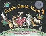 img - for Gobble, Quack, Moon [With Audio CD] book / textbook / text book