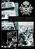 img - for Conspiracy Theories in American History: An Encyclopedia: Conspiracy Theories in American History [2 volumes]: An Encyclopedia book / textbook / text book
