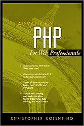 Advanced PHP for Web Professionals (Advanced Web Development Series)