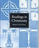 Readings in Christianity (Religious life in history) (053425392X) by Van Voorst, Robert E.