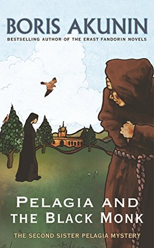 Pelagia And The Black Monk: The Second Sister Pelagia Mystery (Sister Pelagia Mystery 2)