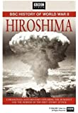 Hiroshima (BBC History of World War II)