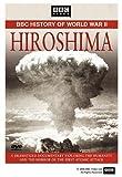 BBC History of World War II: Hiroshima