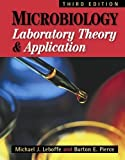img - for Microbiology: Laboratory Theory and Application, Third Edition 3rd edition by Michael J. Leboffe, Burton E. Pierce (2010) Loose Leaf book / textbook / text book