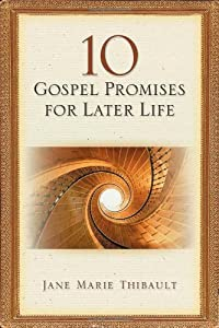 10 Gospel Promises for Later Life by Upper Room