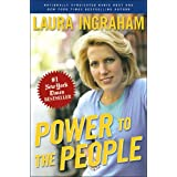 Power to the People ~ Laura Ingraham