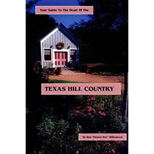 Your Guide to the Heart of the Texas Hill Country (Glove Box Guides to Texas)
