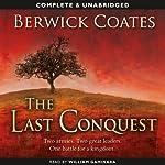 The Last Conquest | Berwick Coates