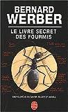 echange, troc Bernard Werber - Le Livre secret des fourmis