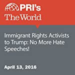 Immigrant Rights Activists to Trump: No More Hate Speeches! | David Leveille