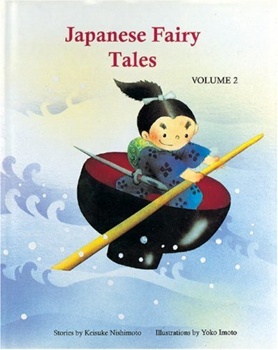 Japanese Fairy Tales Vol. 2 (Japanese Fairy Tales (Numbered))