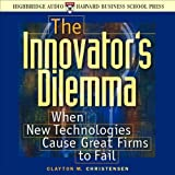 img - for The Innovator's Dilemma: When New Technologies Cause Great Firms to Fail book / textbook / text book