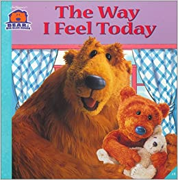 The Way I Feel Today (Bear in the Big Blue House (Paperback Simon