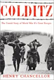Colditz: The Untold Story of World War II