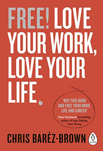 free-love-your-work-love-your-life