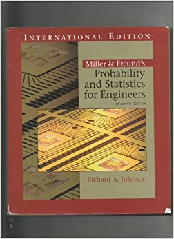 Miller and Freund's probability and statistics for engineers 8th edition