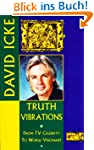 Truth Vibrations - David Icke's Journ...