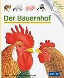 Der Bauernhof: Meyers kleine Kinderbibliothek 16