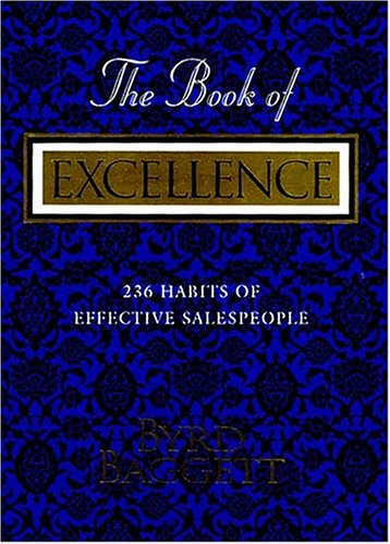 Image for The Book of Excellence: 236 Habits of Successful Salespeople