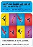 Vertical Dance Workout: Let's Get Vertically Fit 2 [DVD] [Import]