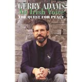 An Irish Voice: The Quest for Peaceby Gerry Adams