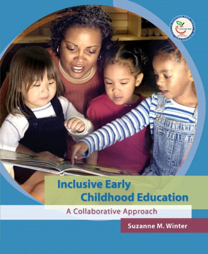 Inclusive Early Childhood Education: A Collaborative...