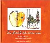 echange, troc Henri Delbard - Les Fruits de ma vie