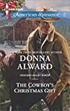 The Cowboys Christmas Gift (Crooked Valley Ranch)